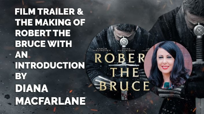image of on location with Robert The Bruce Film Trailer & The Making of Robert The Bruce With An Introduction By Diana MacFarlane