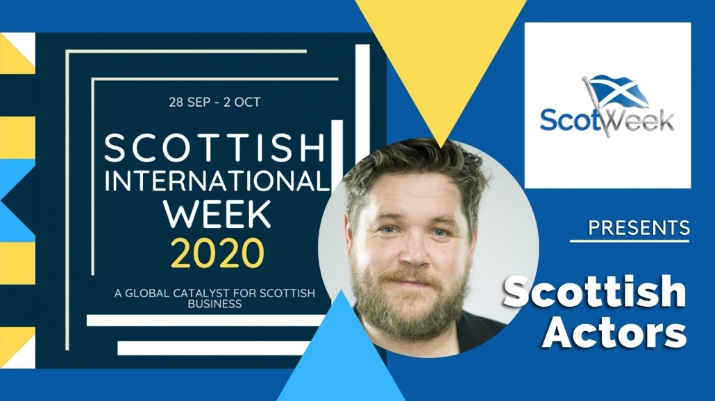 Feature Art - Scottish Actors: From Stage To Screen - Scottish International Week